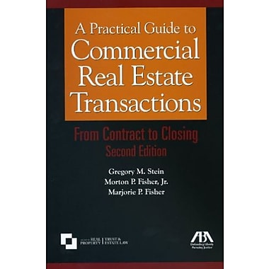 A Practical Guide to Commercial Real Estate Transactions: From Contract to Closing, New Book (9781604420791)