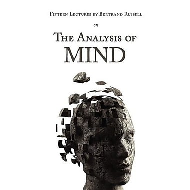 Fifteen Lectures by Bertrand Russell on the Analysis of Mind, New Book (9781604500875)