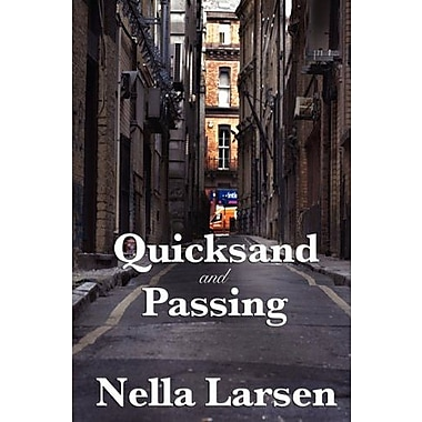 Quicksand and Passing, New Book (9781604599923)