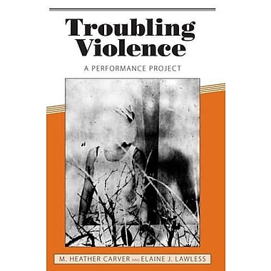 Troubling Violence: A Performance Project, New Book (9781604732085)