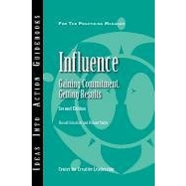 Influence: Gaining Commitment, Getting Results (Second Edition), New Book (9781604910919)
