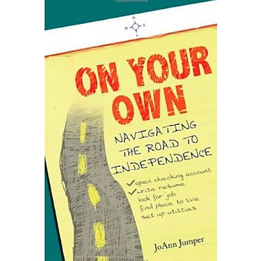 On Your Own: Navigating the Road to Independence, New Book (9781604942514)