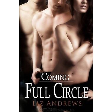 Coming Full Circle, New Book (9781605047706)