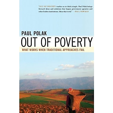 Out of Poverty: What Works When Traditional Approaches Fail (BK Currents (Hardcover)), New Book (9781605092768)