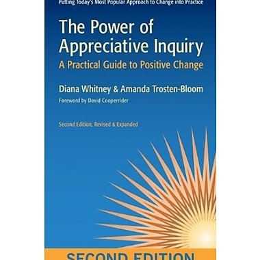 The Power of Appreciative Inquiry: A Practical Guide to Positive Change (BK Business), New Book (9781605093284)