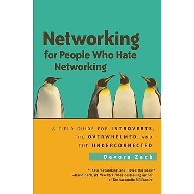 Networking for People Who Hate Networking: A Field Guide for Introverts, the Overwhelmed, & the Underconnected, Used Book