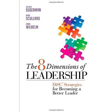 The 8 Dimensions of Leadership: DiSC Strategies for Becoming a Better Leader (Bk Business), New Book (9781605099552)