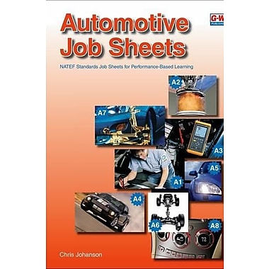 Automotive Job Sheets: NATEF Standards Job Sheets for Performance-Based Learning, New Book (9781605250441)