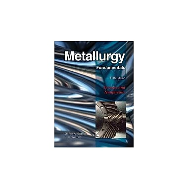 Metallurgy Fundamentals, New Book (9781605250793)