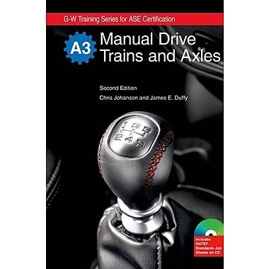 Manual Drive Trains and Axles, Textbook w/ Job Sheets on CD (9781605252131)