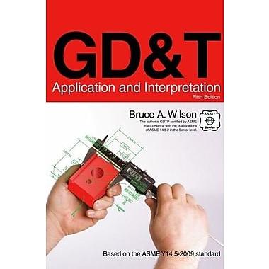 GD&T: Application and Interpretation, New Book (9781605252490)