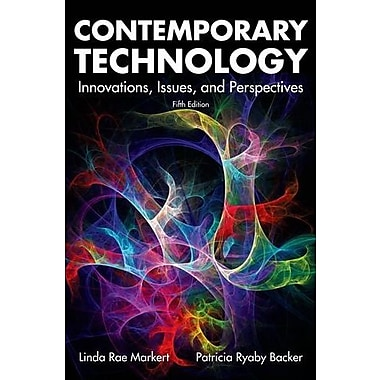 Contemporary Technology: Innovations, Issues and Perspectives, New Book (9781605252810)