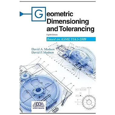 Geometric Dimensioning and Tolerancing: Based on Asme Y14.5-2009, New Book (9781605252827)