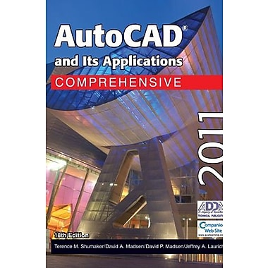 AutoCAD and Its Applications Comprehensive 2011, New Book (9781605253305)