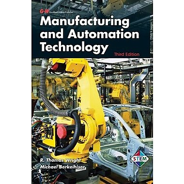 Manufacturing and Automation Technology, New Book (9781605255415)