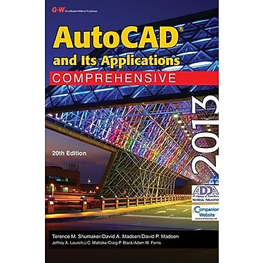 AutoCAD and Its Applications Comprehensive 2013, New Book (9781605259260)