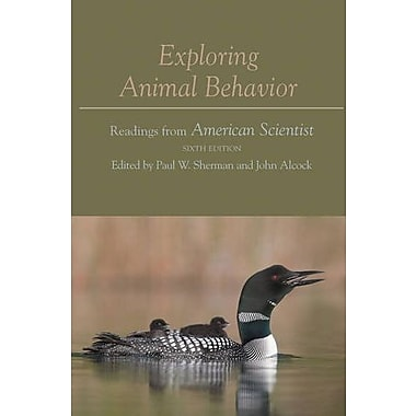 Exploring Animal Behavior: Readings from American Scientist, Sixth Edition, New Book (9781605351957)