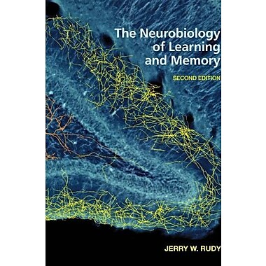The Neurobiology of Learning and Memory, Second Edition, New Book (9781605352305)