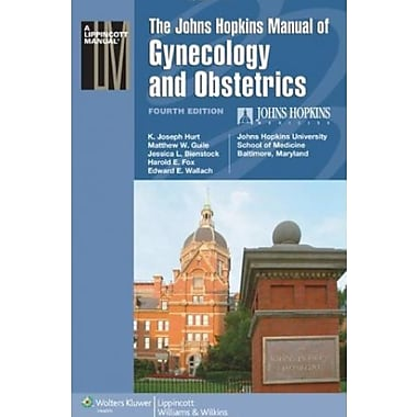 The Johns Hopkins Manual of Gynecology and Obstetrics (9781605474335)