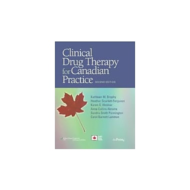 Clinical Drug Therapy for Canadian Practice, New Book (9781605475172)