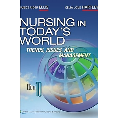 Nursing in Today's World, New Book (9781605477077)