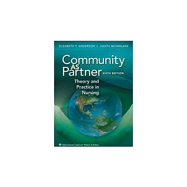 Community as Partner: Theory and Practice in Nursing, New Book (9781605478555)