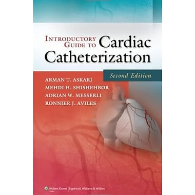 Introductory Guide to Cardiac Catheterization, New Book (9781605478852)