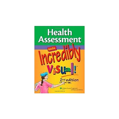 Health Assessment Made Incredibly Visual! (Incredibly Easy! Series ), New Book (9781605479736)