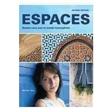 Espaces, 2nd Ed, Student Edition w/ Supersite PLUS Code (Supersite, vText & WebSAM), New Book (9781605762531)