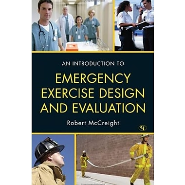 An Introduction to Emergency Exercise Design and Evaluation, New Book (9781605907598)