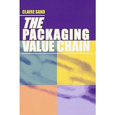 The Packaging Value Chain, New Book (9781605950020)