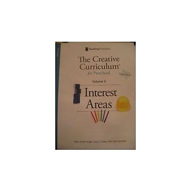The Creative Curriculum for Preschool: Interest Areas, Vol. 2, New Book (9781606173701)