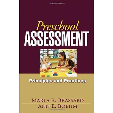 Preschool Assessment: Principles and Practices, New Book (9781606230305)
