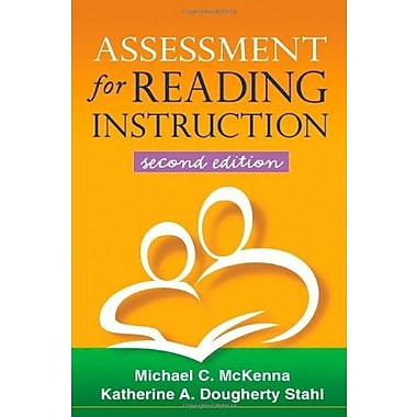Assessment for Reading Instruction, Second Edition (Solving Problems in the Teaching of Literacy), New Book (9781606230350)