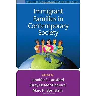Immigrant Families in Contemporary Society (Duke Series in Child Develpment and Public Policy), New Book (9781606232477)