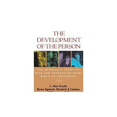 The Development of the Person: The Minnesota Study of Risk and Adaptation from Birth to Adulthood, New Book (9781606232491)