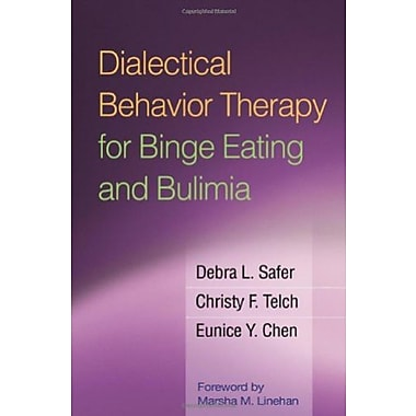 Dialectical Behavior Therapy for Binge Eating and Bulimia, New Book (9781606232651)