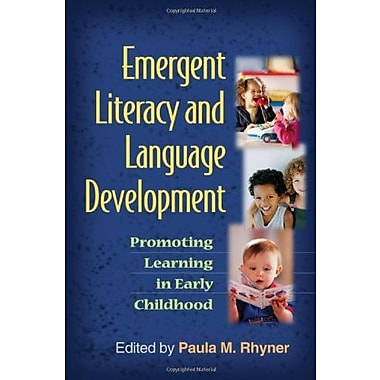 Emergent Literacy and Language Development: Promoting Learning in Early Childhood (9781606233009), New Book