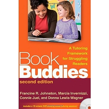 Book Buddies, Second Edition: A Tutoring Framework for Struggling Readers, New Book (9781606233085)
