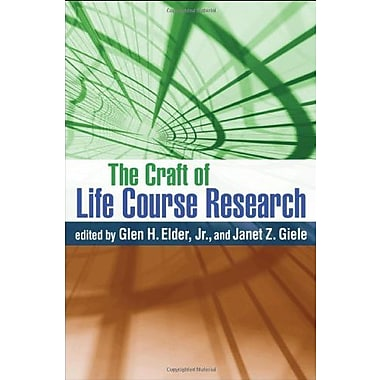 The Craft of Life Course Research, New Book (9781606233207)