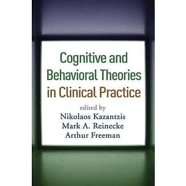 Cognitive and Behavioral Theories in Clinical Practice, New Book (9781606233429)