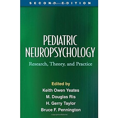 Pediatric Neuropsychology, Second Edition: Research, Theory, and Practice (9781606234655), New Book