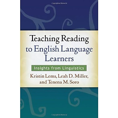 Teaching Reading to English Language Learners: Insights from Linguistics, New Book (9781606234686)