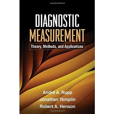 Diagnostic Measurement: Theory, Methods, and Applications (Methodology in the Social Sciences), New Book (9781606235270)