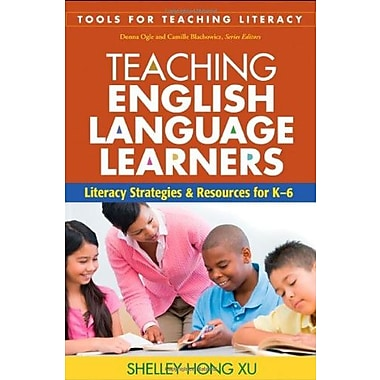 Teaching English Language Learners: Literacy Strategies and Resources for K-6 (9781606235294), New Book