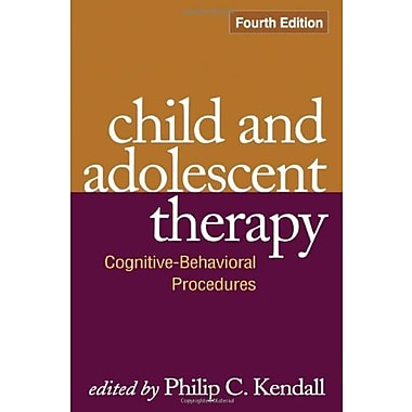 Child and Adolescent Therapy, Fourth Edition: Cognitive-Behavioral Procedures, New Book (9781606235614)