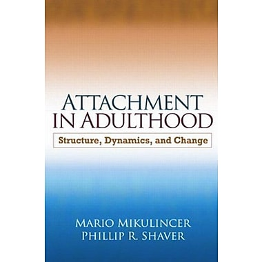 Attachment in Adulthood: Structure, Dynamics, and Change, New Book (9781606236109)