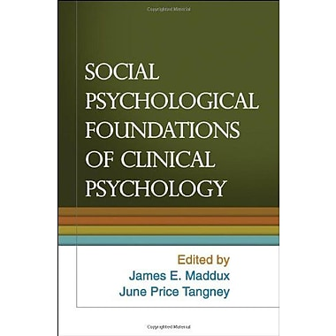 Social Psychological Foundations of Clinical Psychology, New Book (9781606236796)