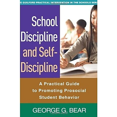 School Discipline and Self-Discipline: A Practical Guide to Promoting Prosocial Student Behavior (9781606236819)