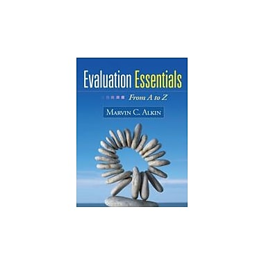 Evaluation Essentials: From A to Z, New Book (9781606238981)